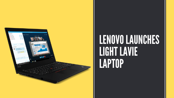 Lenovo Launches Light LaVie Laptop