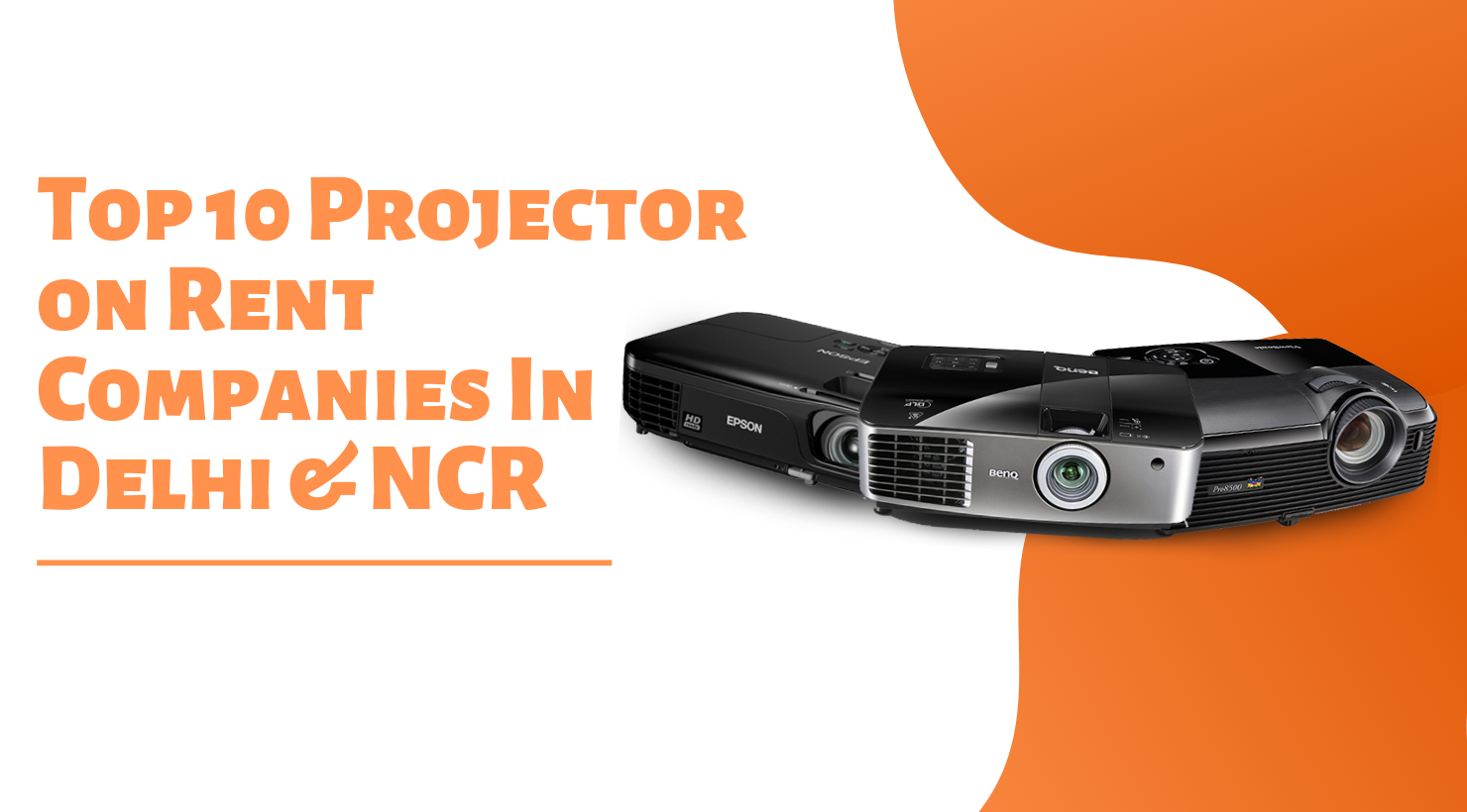 Top 10 Projector on Rent Companies In Delhi & NCR